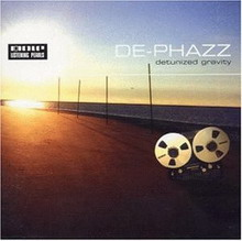 de-phazz - detunized gravity/godsdog