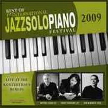 various artists best of 1st international jazz solo piano festival 2009