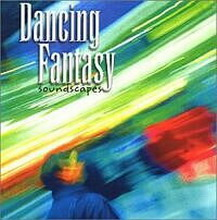dancing fantasy - soundscapes