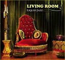 living room -  liquid jazz  cd